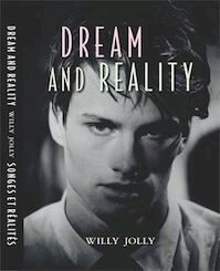 Dream and reality - Willy Jolly - W.R. Jolly (ISBN 9789081532518)