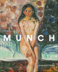 Edvard Munch – Archetypes (ISBN 9788415113737)