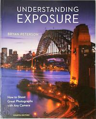 Understanding Exposure - Bryan Peterson (ISBN 9781607748502)