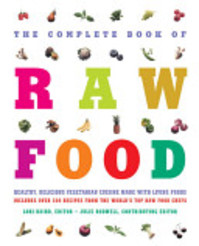 The Complete Book of Raw Food - Lori Baird (ISBN 9781578261949)