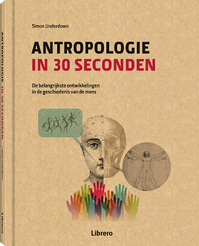 Antropologie in 30 seconden - Simon Underdown (ISBN 9789463590686)