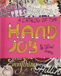 Hand Job -A Catalog of Type - Michael Perry (ISBN 9781568986265)