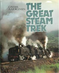 The great steam trek - C.P. Lewis, A.A. Jorgensen (ISBN 9780869771013)