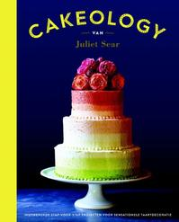 Cakeology - Juliet Sear (ISBN 9789045210339)