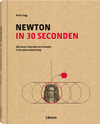 Newton in 30 seconden - Brian Clegg (ISBN 9789089987938)