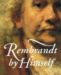 Rembrandt by Himself - Chistopher White, Quentin Buvelot (ISBN 9789040093340)