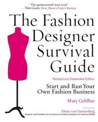 The Fashion Designer Survival Guide - Mary Gehlhar, Zac Posen (ISBN 9781427797100)