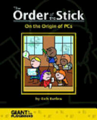 Order of the Stick 0 - On the Origin of the PCs - Giant In The Playground (ISBN 9780985413927)