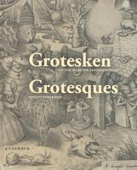 Grotesken - Grotesques (ISBN 9789085867944)