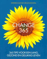 Change 365 - Patricia dr Macnair, Ilona dr Boniwell (ISBN 9789492500069)