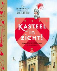Kasteel in zicht! - Ida Schuurman (ISBN 9789059567214)