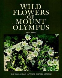 Wild flowers of Mount Olympus - Arne Strid