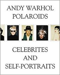 Andy Warhol, polaroids - Andy Warhol, Francesco Clemente, Jablonka Galerie, Starmach Gallery (ISBN 9788391307526)