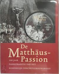 De Matthäus-Passion + CD - Unknown (ISBN 9789068682182)