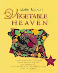 Mollie Katzen's Vegetable Heaven - Mollie Katzen (ISBN 9780786862689)