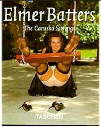 Elmer Batters: the Caruska Sittings - Elmer Batters (ISBN 9783822881651)