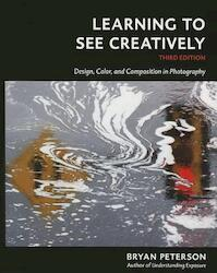 Learning to See Creatively - Bryan Peterson (ISBN 9781607748274)