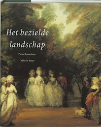 Het bezielde landschap - P. Bonnechere, O. de Bruyn (ISBN 9789061534099)