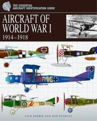 Aircraft of World War 1 - Jack Herris (ISBN 9781906626655)