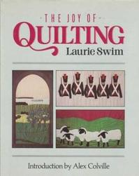 The Joy of Quilting - Laurie Swim (ISBN 9780004121444)