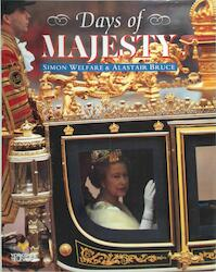 Days of Majesty - Simon Welfare, Alistair Bruce, Granite Film & Television Productions Ltd, Yorkshire Television (ISBN 9781854791085)