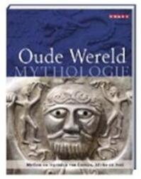 Oude Wereld Mythologie - Unknown (ISBN 9789054664734)