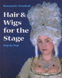 Hair & Wigs for the Stage - Rosemarie Swinfield (ISBN 9781558705135)