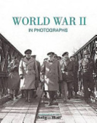 World War II in Photographs - Parragon, Robin Cross (ISBN 9781407574332)
