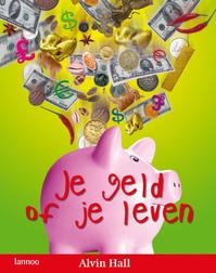 Je geld of je leven - A. Hall (ISBN 9789020981001)