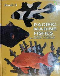 Pacific Marine Fishes book 3 - Warren Burgess