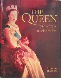 The Queen - Ronald Allison (ISBN 9780004140780)
