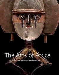 The Arts of Africa at the Dallas Museum of Art - Roslyn Adele Walker (ISBN 9780300138955)