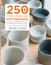 250 Tips voor de pottenbakker - Jacqui Atkin (ISBN 9789089981844)