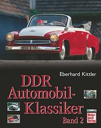 DDR Automobil-Klassiker - Band 2 - Eberhard Kittler (ISBN 9783613023444)