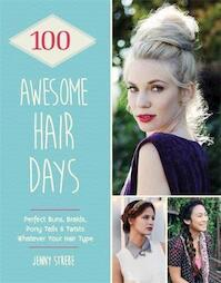 100 Awesome Hair Days - Jenny Strebe (ISBN 9781784720414)