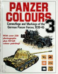 Panzer Colours 3 - Camouflage and Markings of the German Panzer Forces, 1939-45 - Bruce Culver (ISBN 0853686815)