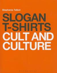 Slogan T-Shirts - Stephanie Talbot (ISBN 9781408157541)