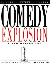 Comedy Explosion - Photographer Ed Edahl, Hank Gallo (ISBN 9781560250173)