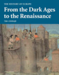 From the Dark Ages to the Renaissance - Peter J. Heather, Mitchell Beazley, Peter P. Liddel (ISBN 9781845331634)