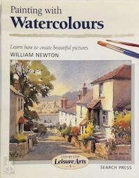 Painting with Watercolours - William Newton (ISBN 9780855328986)