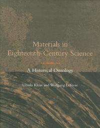 Materials in Eighteenth-Century Sciences - A Historical Ontology - Ursula Klein (ISBN 9780262113069)