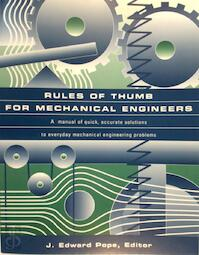 Rules of Thumb for Mechanical Engineers - J. Edward Pope (ISBN 9780884157908)