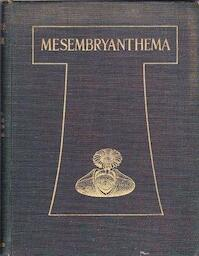 Mesembryanthema; Descriptions - Nicholas Edward Brown, A. Tischer, M. C. Karsten