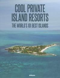 Cool Private Island Resorts (ISBN 9783832797003)
