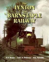 Lynton and Barnstaple Railway. - Gordon Arthur Brown (ISBN 9780906899687)