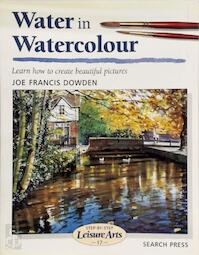 Water in Watercolour - Joe Francis Dowden (ISBN 9780855328450)