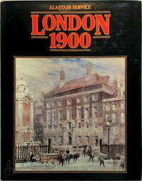 London 1900 - Alastair Service (ISBN 0258970944)