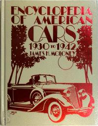 Encyclopedia of American Cars, 1930-1942 - James H. Moloney (ISBN 9780912612126)