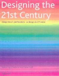 Designing the 21st century - Charlotte Fiell, Peter Fiell (ISBN 9783822858837)