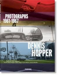 Dennis Hopper Photographs 1961-1967 - Dennis Hopper, Victor Bockris, Walter Hopps, Jessica Hundley (ISBN 9783836570992)